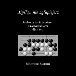 myslac_nie_zglupiejesz_problemy_zycia_i_smierci_dla_3_kyu_pl.png