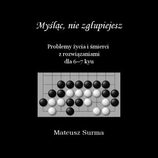 myslac_nie_zglupiejesz_problemy_zycia_i_smierci_dla_6_7_kyu_pl.png