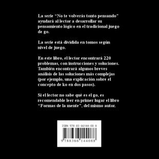 no_te_volveras_tonto_pensando_problemas_de_vida_y_muerte_para_15_17_kyu_es_contratapa.png