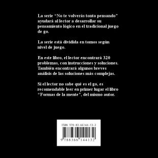 no_te_volveras_tonto_pensando_problemas_de_vida_y_muerte_para_4_5_kyu_es_contratapa.png