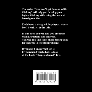 you_wont_get_dumber_while_thinking_life_death_go_problems_for_10_11_kyu_en_back_cover.png